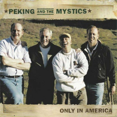 Peking and the Mystics CD Only in America